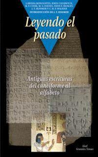 LEYENDO EL PASADO. ANTIGUAS ESCRITURAS DEL CUNEIFORME AL ALFABETO