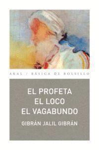 PROFETA, EL. EL LOCO. EL VAGABUNDO