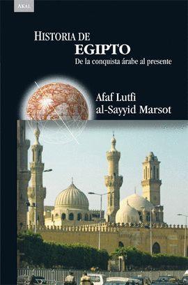 HISTORIA DE EGIPTO DE LA CONQUISTA ARABE AL PRESENTE