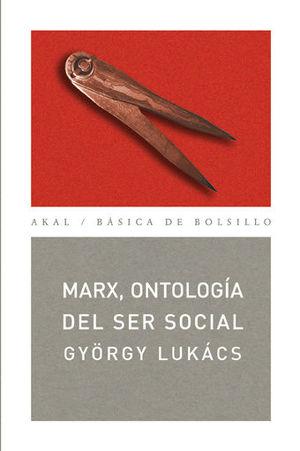 MARX, ONTOLOGIA DEL SER SOCIAL
