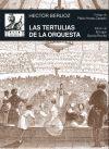TERTULIAS DE LA ORQUESTA, LAS