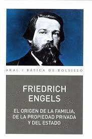 ORIGEN DE LA FAMILIA, EL. DE LA PROPIEDAD PRIVADA Y DEL ESTADO