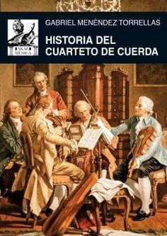 HISTORIA DEL CUARTETO DE CUERDA