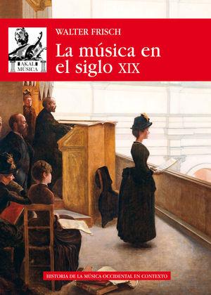 MÚSICA EN EL SIGLO XIX, LA