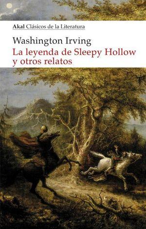 LEYENDA DE SLEEPY HOLLOW Y OTROS RELATOS, LA