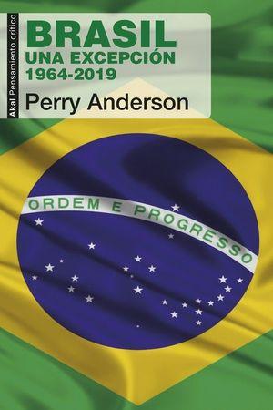 BRASIL, UNA EXCEPCION 1964-2019