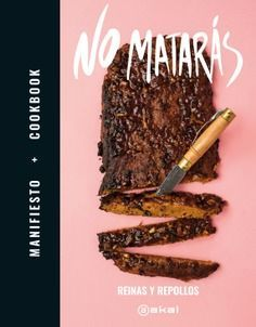 NO MATARÁS - MANIFIESTO + COOKBOOK