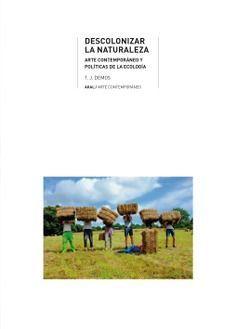 DESCOLONIZAR LA NATURALEZA
