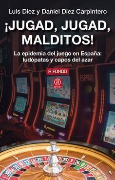 JUGAD, JUGAD, MALDITOS!
