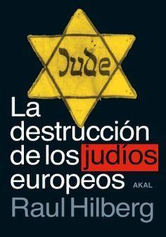 DESTRUCCIÓN DE LOS JUDÍOS EUROPEOS