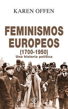 FEMINISMOS EUROPEOS, 1700-1950