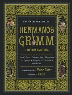 HERMANOS GRIMM. EDICIÓN ANOTADA