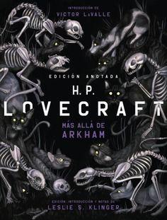 H.P. LOVECRAFT. MÁS ALLA DE ARKHAM (EDICIÓN ANOTADA)