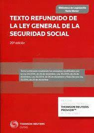 TEXTO REFUNDIDO DE LA LEY GENERAL DE LA SEGURIDAD SOCIAL (20 EDICION 2015)