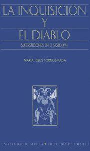INQUISICION Y EL DIABLO, LA SUPERSTICIONES EN EL SIGLO XVIII