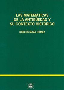 MATEMATICAS DE LA ANTIGUEDAD Y SU CONTEXTO HISTORICO, LAS