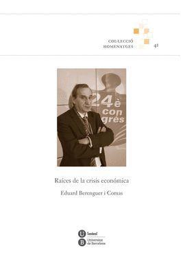 RAÍCES DE LA CRISIS ECONÓMICA
