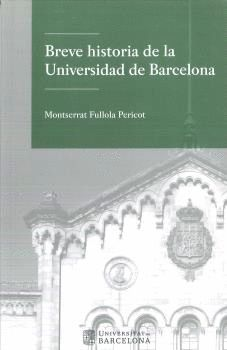 BREVE HISTORIA DE LA UNIVERSIDAD DE BARCELONA