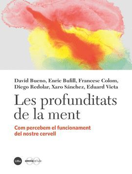 PROFUNDITATS DE LA MENT, LES