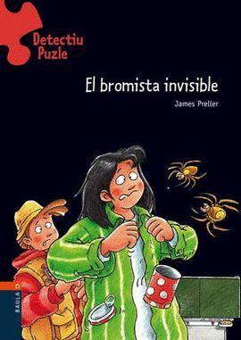 BROMISTA INVISIBLE, EL