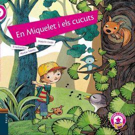 MIQUELET I ELS CUCUTS, EN