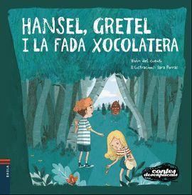 HANSEL, GRETEL I LAFADA XOCOLATERA