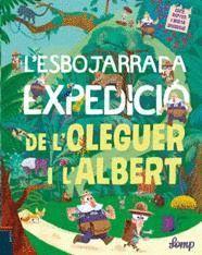 ESBOJARRADA EXPEDICIÓ DE L'OLEGUER I L'ALBERT, L'