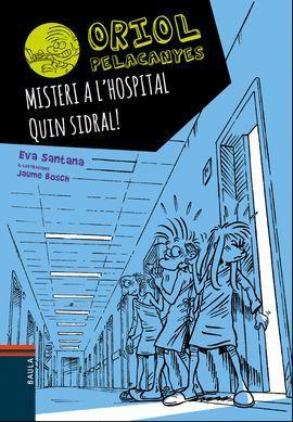 MISTERI A L'HOSPITAL. QUIN SIDRAL!
