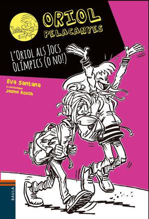 ORIOL ALS JOCS OLÍMPICS (O NO!), L'