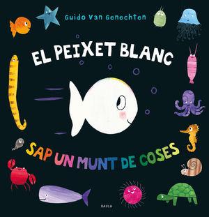 PEIXET BLANC SAP UN MUNT DE COSES, EL