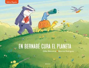 BERNABÉ CURA EL PLANETA, EN