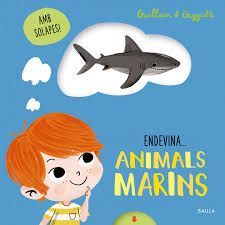 ANIMALS MARINS, ENDEVINA...