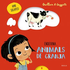 ANIMALS DE GRANJA, ENDEVINA...