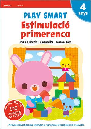 PLAY SMART. ESTIMULACIÓ PRIMERENCA 4 ANYS