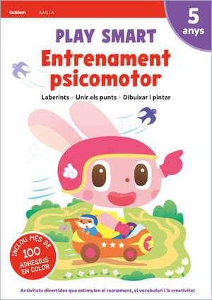 PLAY SMART. ENTRENAMENT PSICOMOTOR 5 ANYS