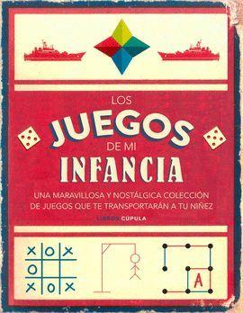 JUEGOS DE MI INFANCIA, LOS