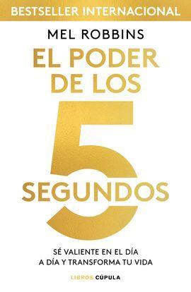 PODER DE LOS 5 SEGUNDOS, EL