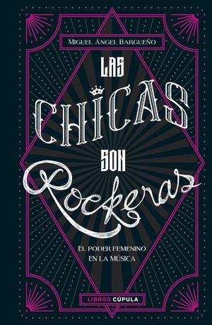 CHICAS SON ROCKERAS, LAS