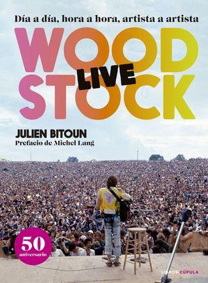 WOODSTOCK - LIVE