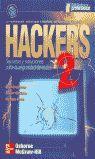 HACKERS 2. SECRETOS Y SOLUCIONES PARA LA SEGURIDAD DE REDES