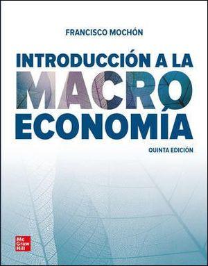 INTRODUCCIÓN A LA MACROECONOMÍA (5ª EDICIÓN)