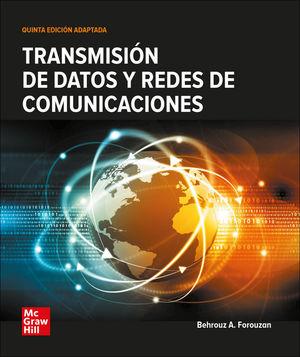 TRANSMISIÓN DE DATOS Y REDES DE COMUNICACIÓN (5 ED.)