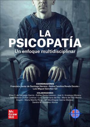 PSICOPATIA. UN ENFOQUE MULTIDISCIPLINAR