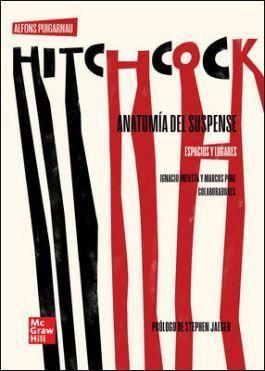 HITCHCOCK. ANATOMIA DEL SUSPENSE. ESPACIOS Y LUGARES
