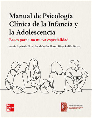 MANUAL DE PSICOLOGIA CLÍNICA DE LA INFANCIA Y LA ADOLESCENCIA (PACK)