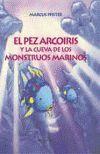 PEIX IRISAT I LA COVA DELS MONSTRES MARINS, EL