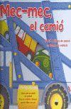 MEC MEC, EL CAMIO 8CONTE 3 LLIBRES DE CARTRO EN FORMA DE VEHICLE)