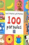 MEVES PRIMERES 100 PARAULES, LES