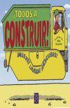 TOTS A CONSTRUIR! (CARTONE GRAN)