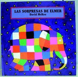 SORPRESAS DE ELMER, LAS (LLIBRE DESPLEGLABE)
